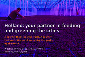 Holland; your partner in feeding and greening the cities