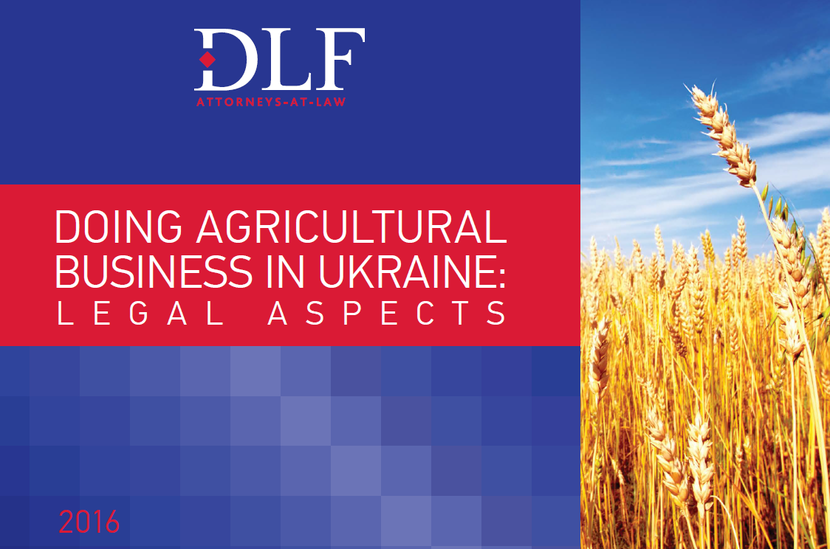 DLF - Doing Agricultural Business in Ukraine